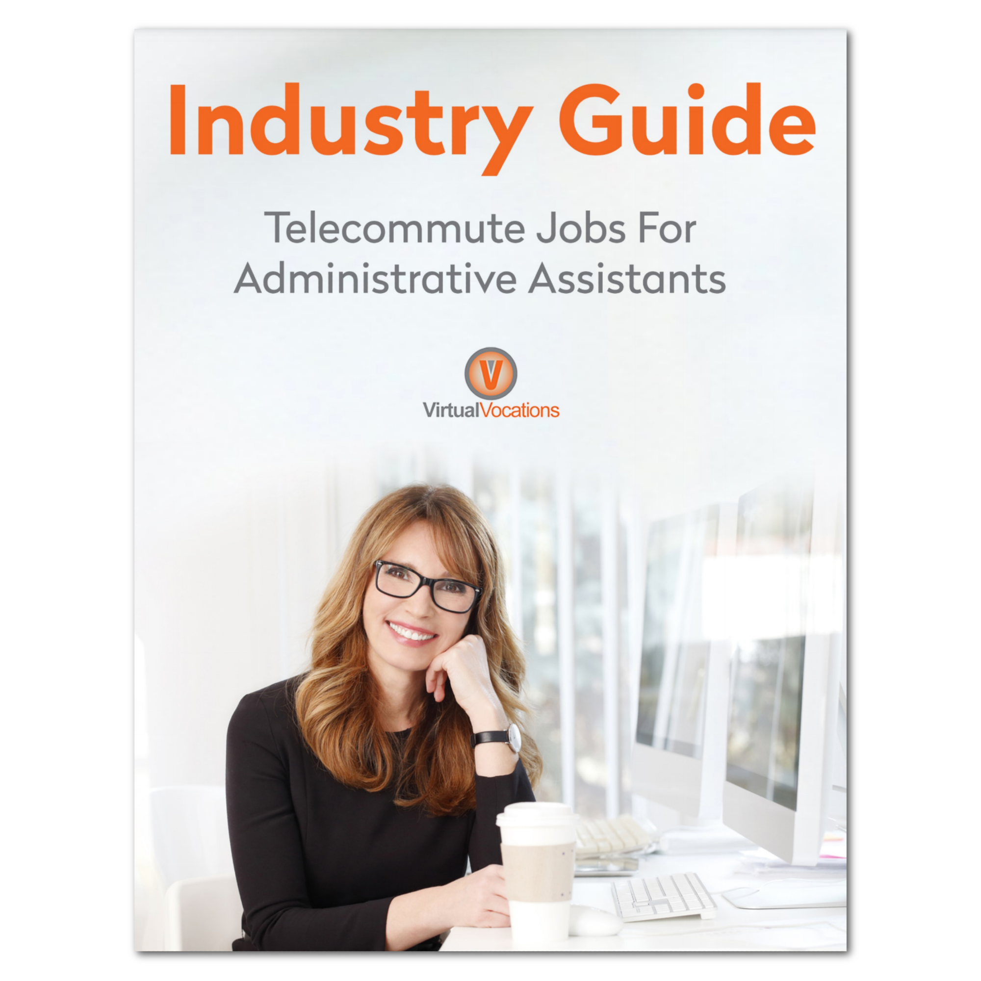 Industry Guide for Administrative Assistants