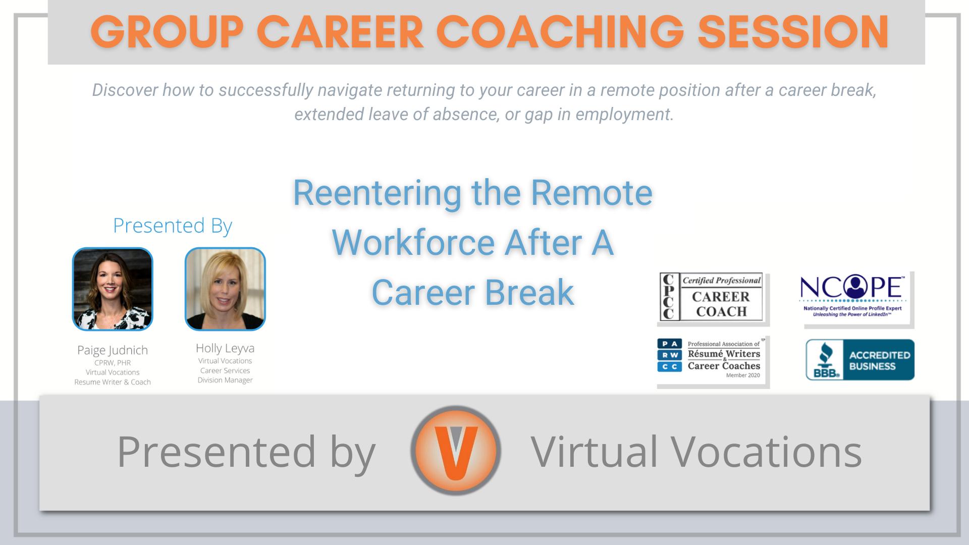 Reentering the Remote Workforce After A Career Break