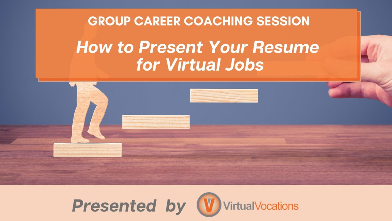 Presenting Your Resume For A Virtual Job