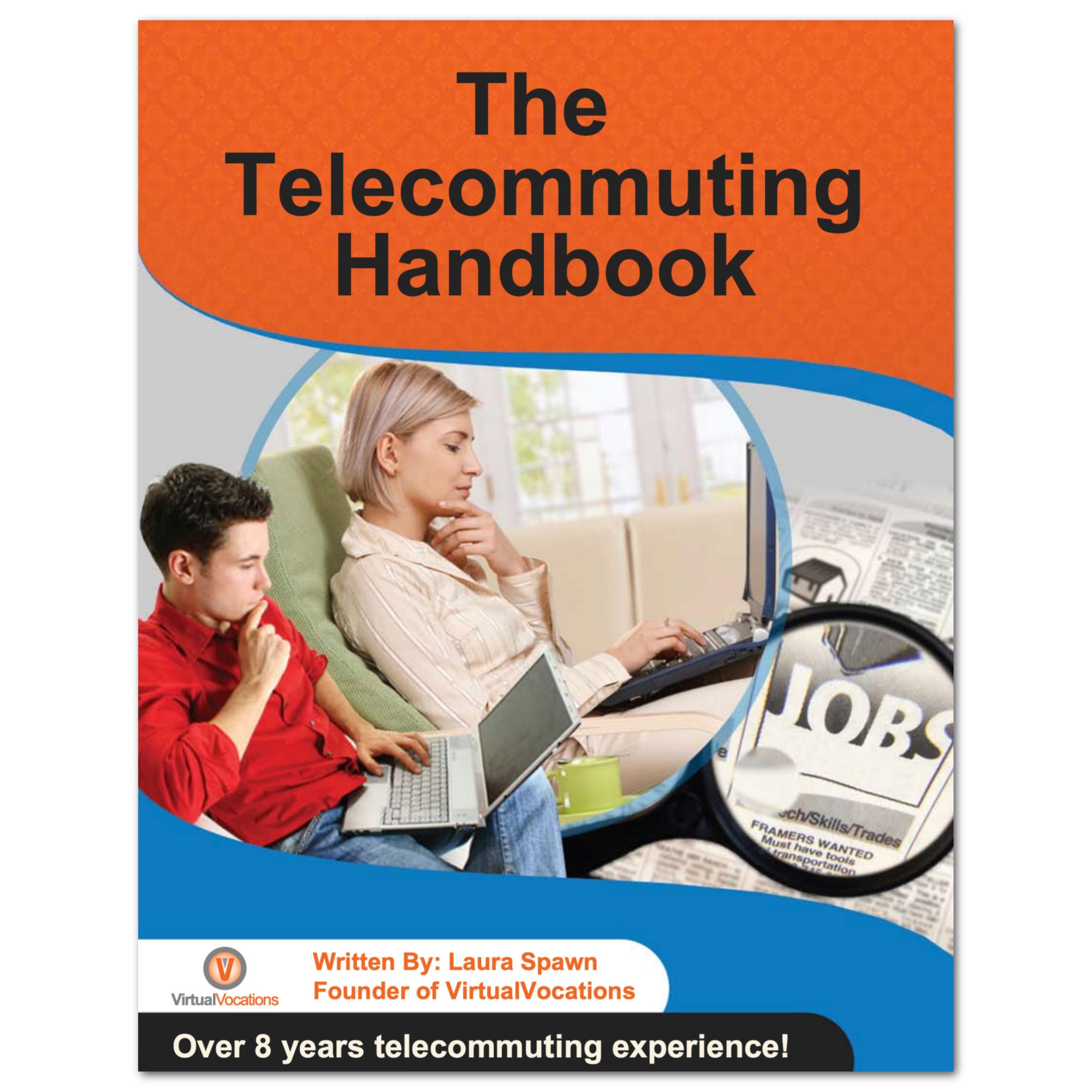 The Telecommuting Handbook