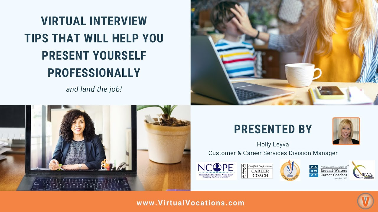 Virtual Interview Tips to Help You Present Yourself Professionally
