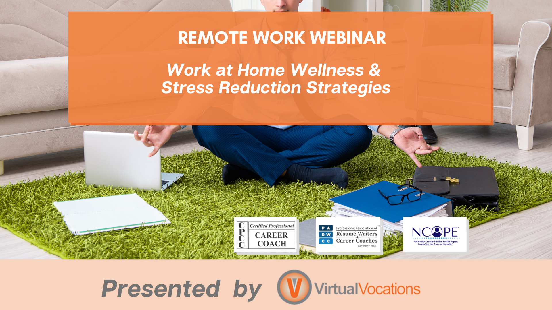 Work at Home Wellness & Stress Reduction Strategies